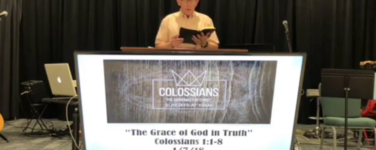 The-Grace-of-God-in-Truth-Colossians-11-8