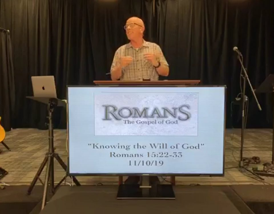 Knowing-the-Will-of-God-Romans-1522-33